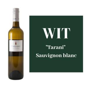 "Witte wijn: ""Tarani"" Sauvignon blanc"