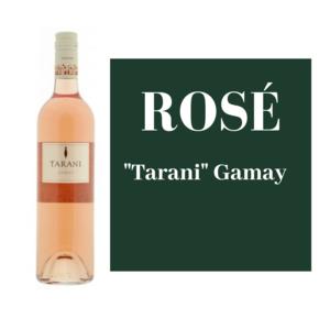 """Rosé: """"Tarani"""" Gamay"""